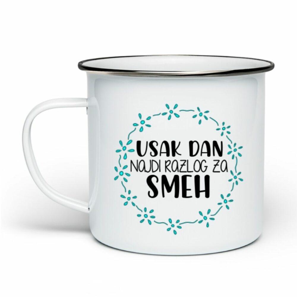 Emajlirana skodelica – Vsak dan najdi razlog za smeh